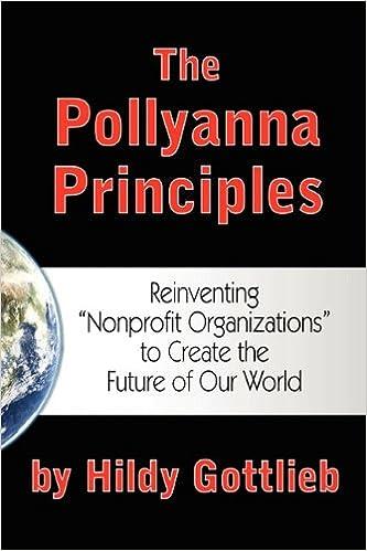 The Pollyanna Principles: Reinventing