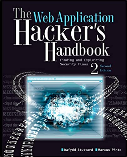 The Web Application Hacker's Handbook - Finding and Exploiting Security Flaws