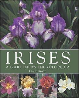 !INSTALL! Irises: A Gardener's Encyclopedia. damos Reserva orienta inversor comente vistoso Claim 51bAjRc8Z0L._SX258_BO1,204,203,200_