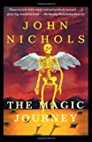 The Magic Journey, John Nichols, 0805063390