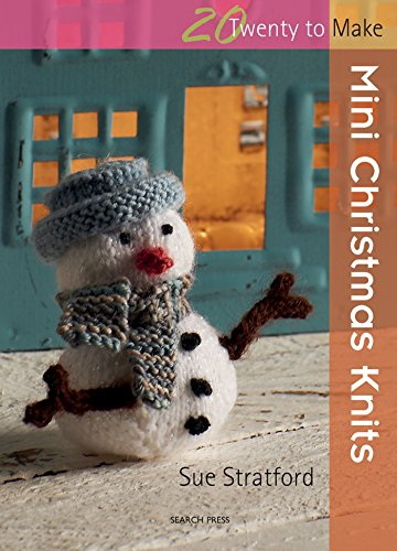 Mini Christmas Knits (Twenty to (Holiday Crochet Patterns)