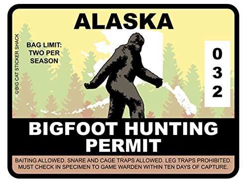Bigfoot Hunting Permit - ALASKA (Bumper Sticker)