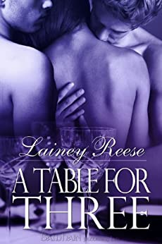 A Table for Three (New York Book 1) by [Reese, Lainey]
