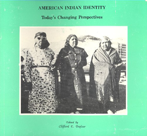 American Indian Identity Today's Changing Perspectives