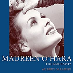 Maureen O'Hara: The Biography (Screen Classics)