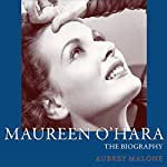 Maureen O'Hara: The Biography (Screen Classics) | Aubrey Malone