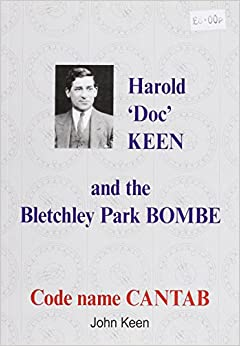 Harold 'Doc' Keen and the Bletchley Park Bombe