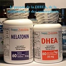 Je Prends De La DHEA, De La Melatonine Et Des Antioxydants