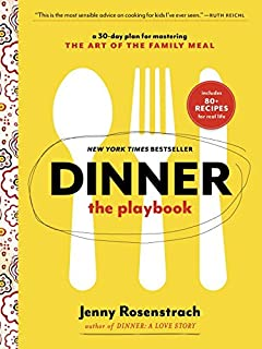 Dinner The Playbook A 30 Day Plan For Mastering Art Of