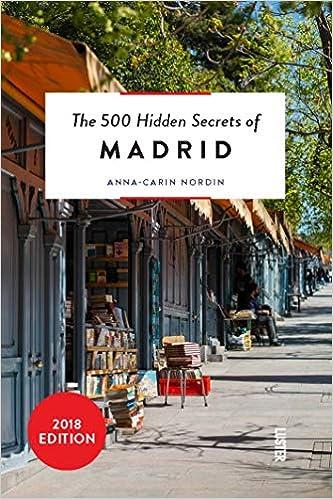 The 500 Hidden Secrets Of Madrid por Anna-carin Nordin epub