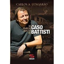 Os cenários ocultos do caso Battisti