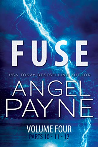 Fuse: Bolt Saga Vol 4 by Angel Payne