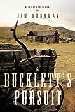 Bucklett's Pursuit, Jim Workman, 148170589X