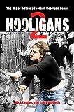 HOOLIGANS VOL.2: M-Z of Britain's Football Hooligan Gangs v. 2