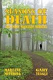 Seasons of Death, Marlene Mitchell and Gary Yeagle, 0982006756
