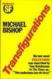 Transfigurations, Michael Bishop, 0575028335