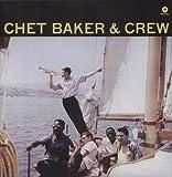 Chet Baker & And Crew