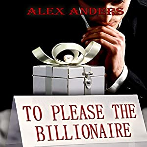 To Please the Billionaire Audiobook