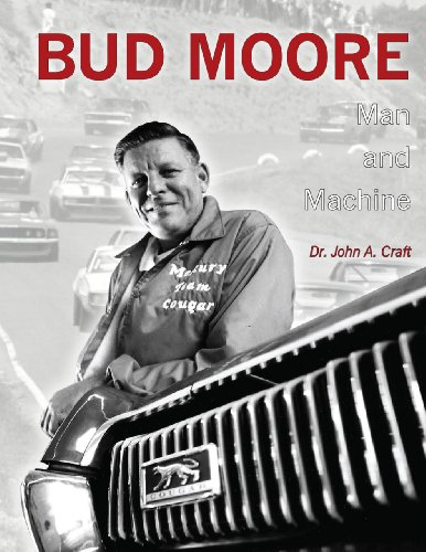 Bud Moore: Man And Machine
