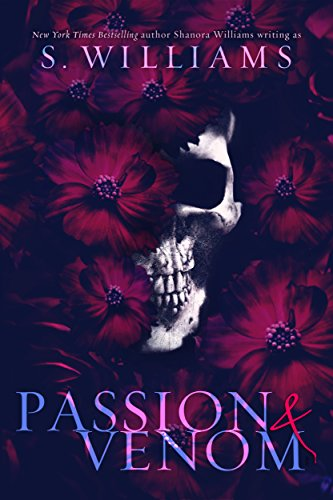 Book Review – Passion & Venom (Venom #1) by Shanora Williams