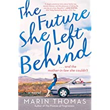 The Future She Left Behind