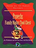 Proverbs Family Nights Tool Chest, Jim Weidmann and Del Van Essen, 0781433614