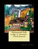 Multnomah Falls Lodge in Autumn~ Lined Journal, Laurel M. Sobol, 1493781669