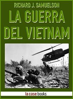 Amazon.com: La Guerra del Vietnam (I Signori della Guerra Vol. 19