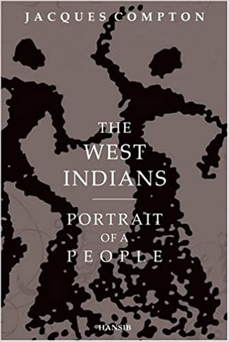 West Indians, The: Portrait of a People