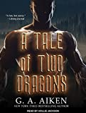 A Tale of Two Dragons (Dragon Kin)