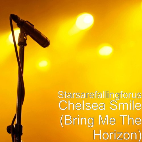 Chelsea Smile (Bring Me The Horizon) [Explicit]]()