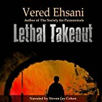 Lethal Takeout: Ghost Post Mysteries, Book 1 | Vered Ehsani