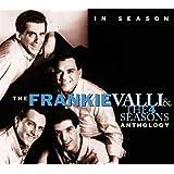 In Season: The Frankie Valli & 4 Seasons Anthology