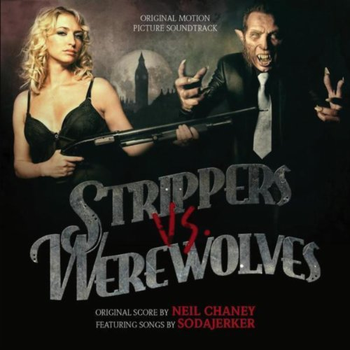 Strippers vs Werewolves (Original Motion Picture Soundtrack)