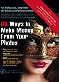 99 Ways To Make Money From Your Photos