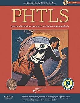 phtls soporte vital b sico y avanzado en el trauma prehospitalario rh amazon es Phtls Tips Phtls Book