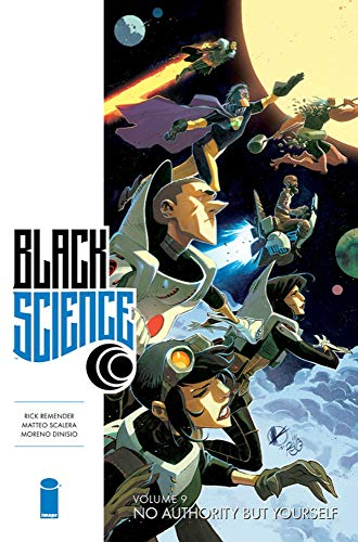 Pdf Graphic Novels Black Science Volume 9: No Authority But Yourself