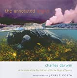The Annotated Origin, Charles Darwin and James T. Costa, 0674060172