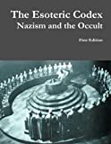 Book cover image for The Esoteric Codex: Nazism and the Occult