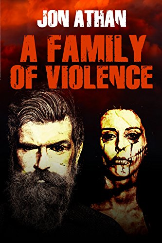A Family of Violence by [Athan, Jon]