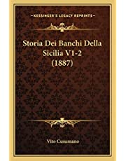 Storia Dei Banchi Della Sicilia V1-2 (1887)