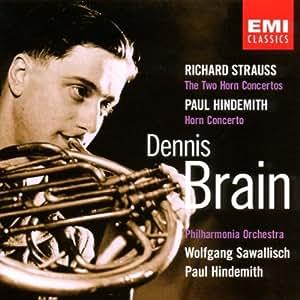 Dennis Brain ~ Strauss - The Two Horn Concertos & Hindemith - Horn Concerto / Sawallisch