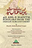 40 Ahl-e Hadith Scholars from the Indian