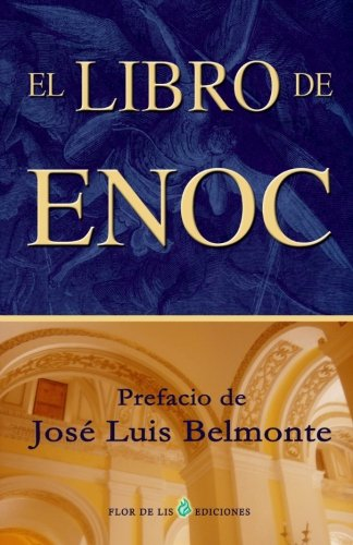 El libro de Enoc (Spanish Edition) [Enoc - Belmonte, Jose Luis] (Tapa Blanda)