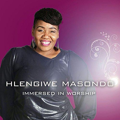 Hlengiwe Masondo - Immersed in Worship (2017)