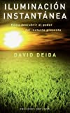 Iluminacion Instantanea, David Deida and DAVID DEIDA, 8497776887