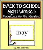 Back to School Sight Words 3 - Flash Cards for First Graders (Back to School Sight Words for New Readers)