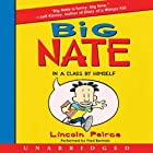 Big Nate : In a Class by Himself Audiobook by Lincoln Peirce Narrated by Fred Berman