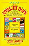 img - for More of the Straight Dope by Cecil Adams (1988-06-12) book / textbook / text book