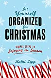 Have you lost your Christmas joy? Does the thought of jam-packed malls, maxed-out credit cards, overcrowded supermarkets, and endless to-do lists give you the feeling that maybe Scrooge was on to something?     In Get Yourself Organized for C...